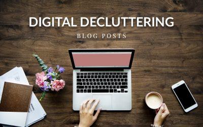 Digital decluttering – blog posts